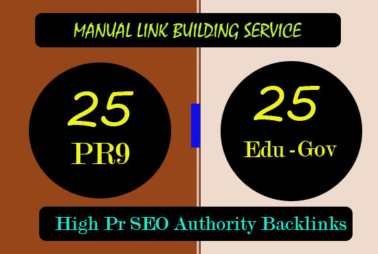 25 Edu/Gov + 25 pr9 Manual backlinks to rank your website on Search results