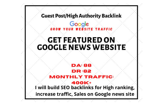 i will build SEO backlinks for High ranking increase traffic, sales on Google news approved sites.