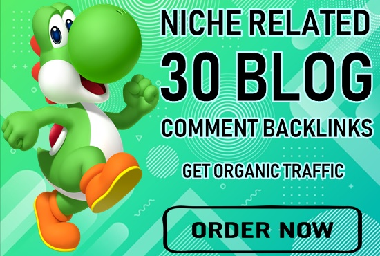 30+ niche related blog comment backlinks high DA PA-Top service