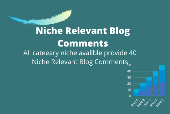 get 40 Niche Relevant Blog Comment All cateeary niche avallble