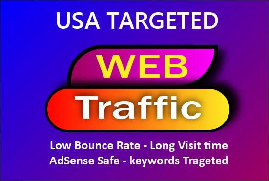 send 5,000 USA Organic target web traffic with low bounce rate long visit time