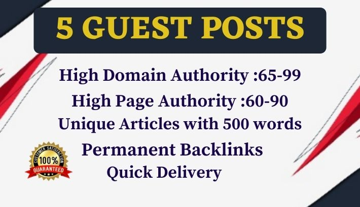 Write and Publish 5 Dofollow Guest Post on High DR, PA, TF Sites- DA 65+