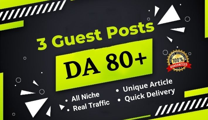 Write and Publish 3 Dofollow Guest Post on High Authority website - DA80+
