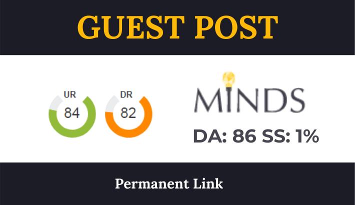 Write & Publish High Authority Guest Post on MINDS. com - DA86, DR82