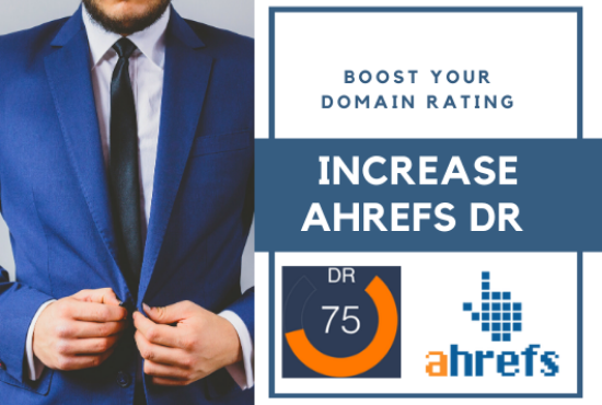 I will increase domain rating ahrefs DR 40 to 50 plus guaranteed