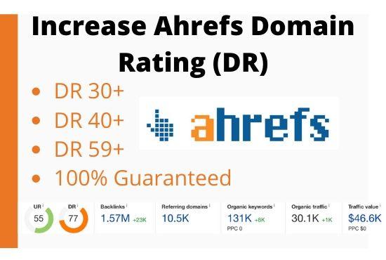 I will increase domain rating ahrefs DR 50+ Guaranteed