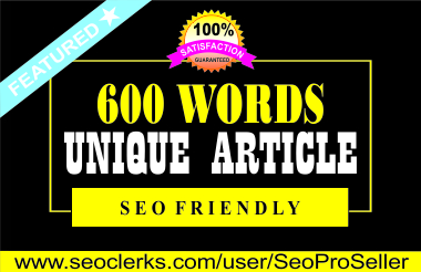 600 words Unique Article writing,  Content Writing and Blogpost
