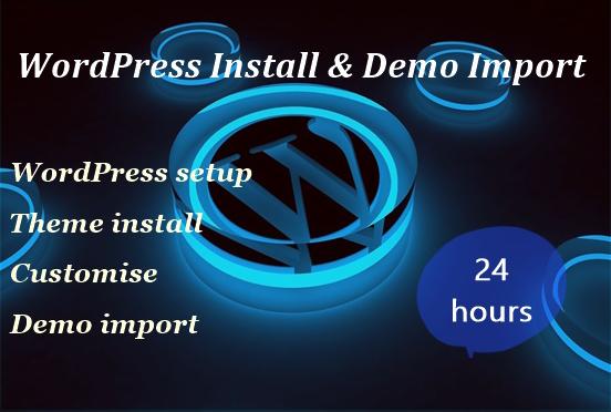 I will install WordPress and demo import.