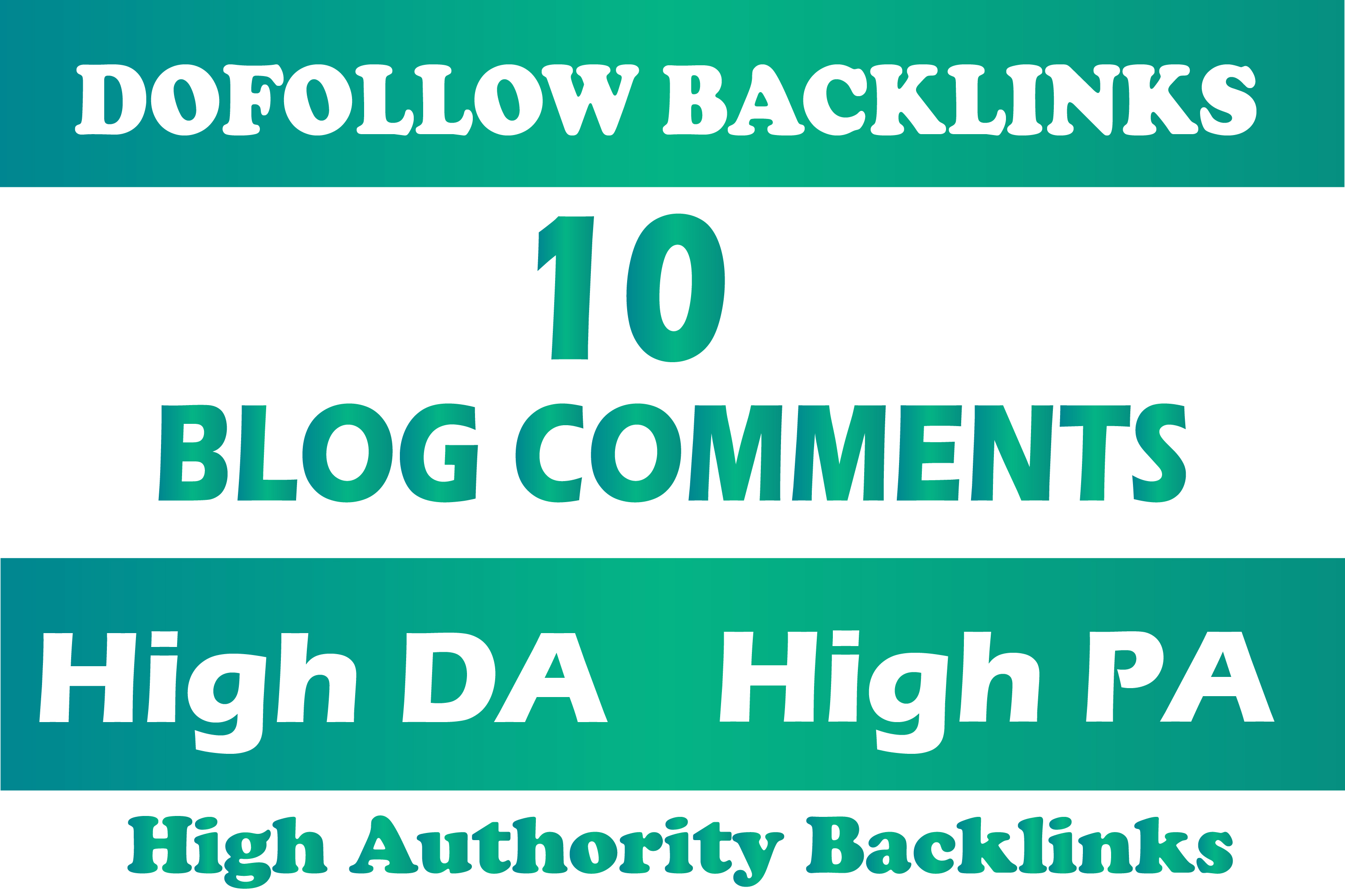 Create 10 unique domain dofollow blog comments high authority backlinks