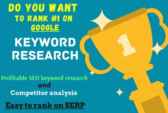 I will do SEO keyword research that easy to rank