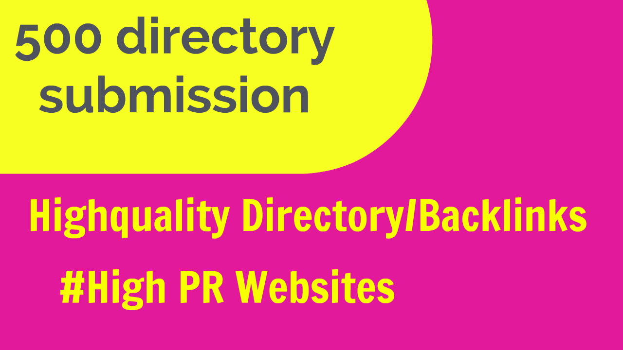I have database and do 500 directory posting for you website /business. High PR backlinks