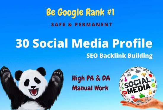 I will create 30+ social media profile creation or profile backlink