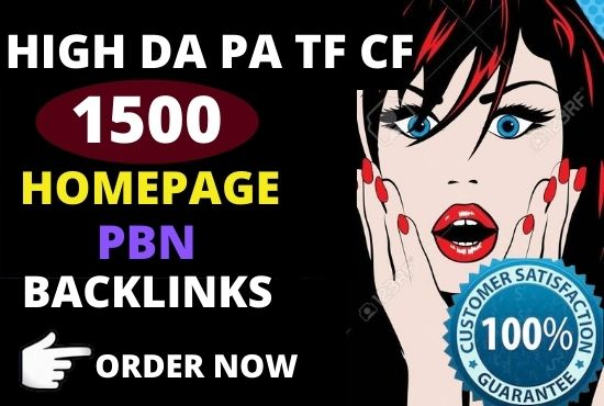 1500+ Permanent PBN Backlinks Web2.0 With High TF CF DA PA Do-follow Links Homepage Unique website