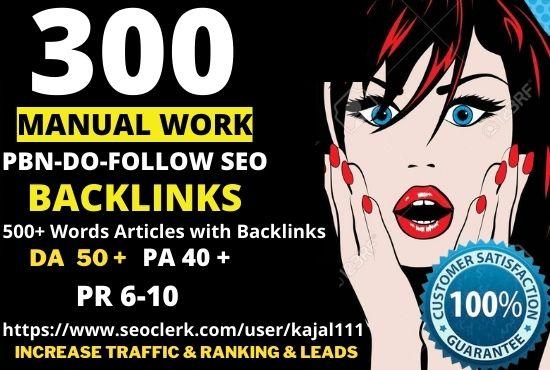 get powerfull 300 permanent pbn DA 50+ PA 40+ PR 6+ Web 2.0 PBN do-follow BACKLINKS 300 UNIQUE SITE