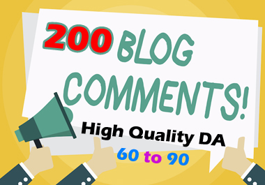 I Will Build 200 Blog Comments Backlinks With High Quality DA 60 to 90