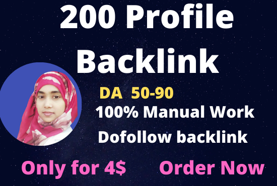 I will create 200 high DA and PA 40 to 95 profile backlinks for rank your website.