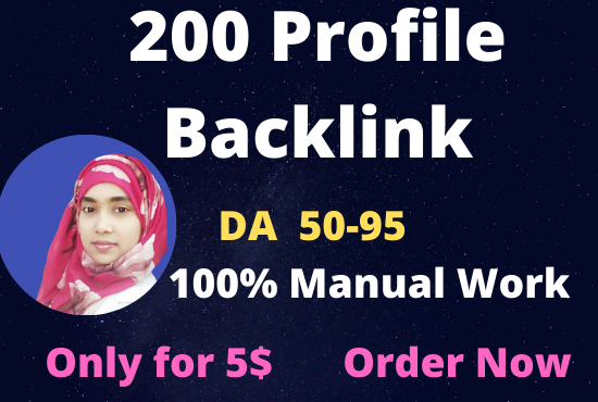 I will create 200 high DA and PA 50 to 95 profile backlinks for rank your website.