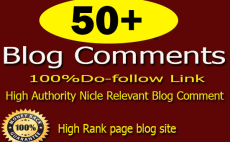 50 Niche relevant Do-follow High Quality Blog comments Backlinks