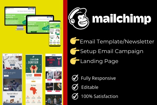 I will design responsive mailchimp email template Newsletter and setup email campaign