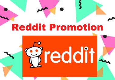 Reddit Superior Promotion - Boost Your Link on different 5 relevent SubReddit