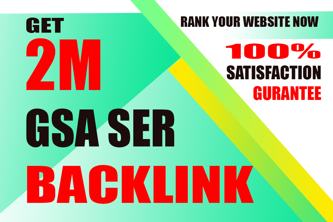 i will create 2M gsa backlink for your website ranking