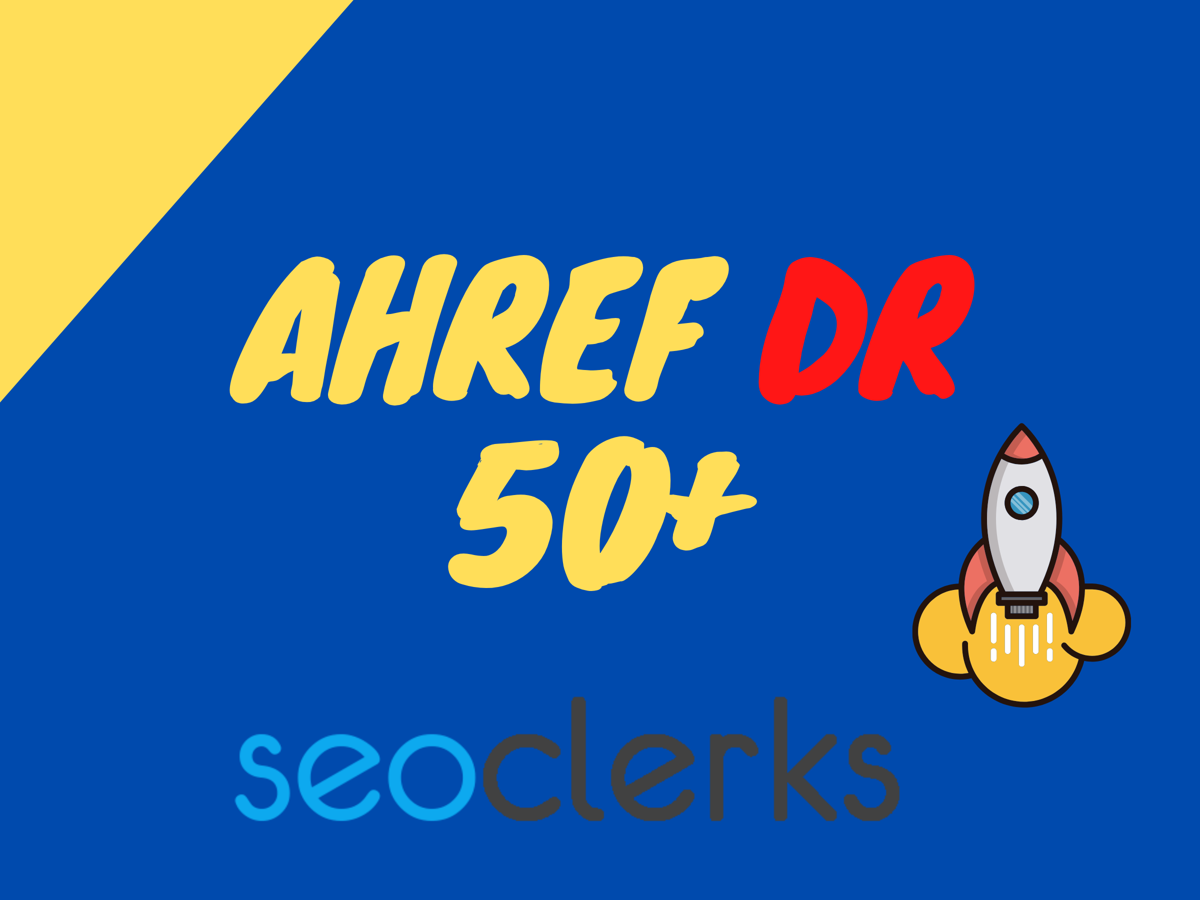 i will increase your ahref domain rating dr 50+ plus almost in 25 days
