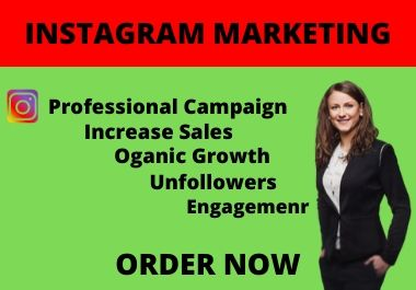 I will properly manage and grow Instagram marketing