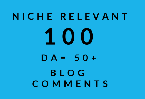 I will make 100 high quality backlinks using blog comments