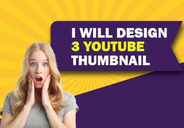 I will design 3 youtube thumbnail