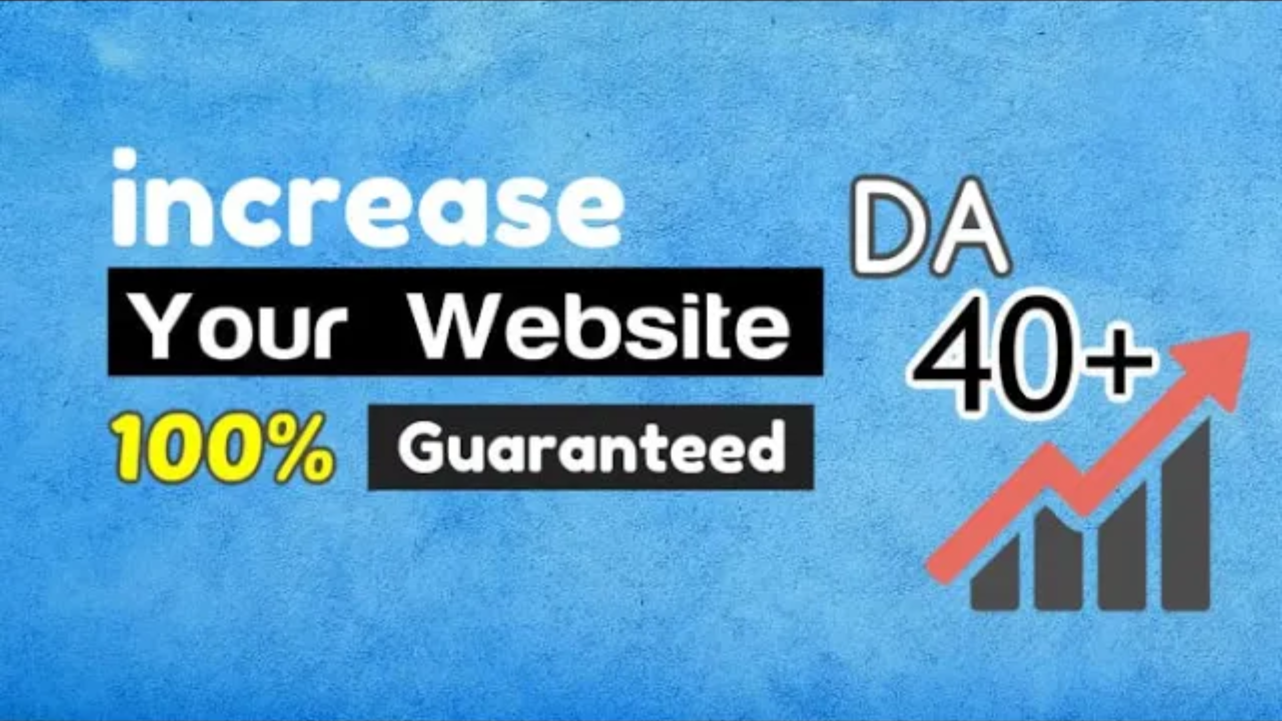 Increase your website Domain Authority 0 to 40+ 100% Guranteed