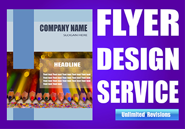 I will do Flyer,  Brochure and Poster design with unlimited revisions