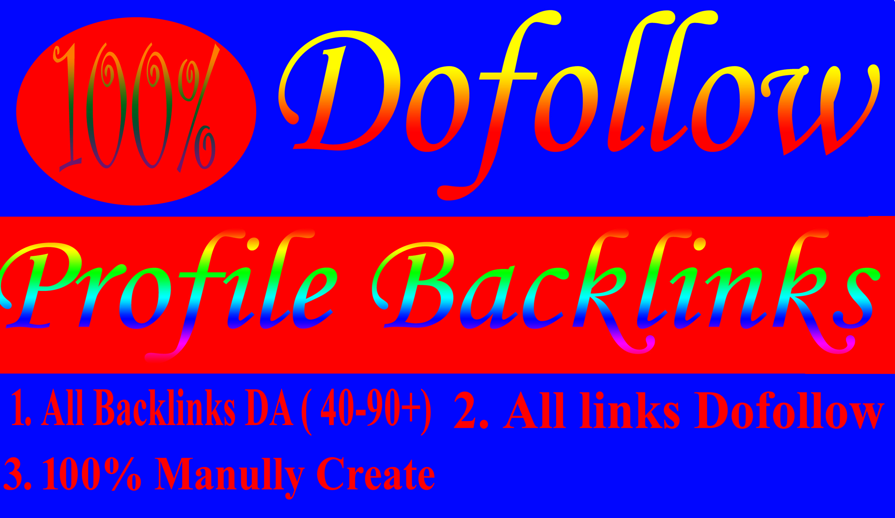 Permanent 20 dofollow Profile Backlinks from high DA 50+ Websites manual work to improve your seo fo