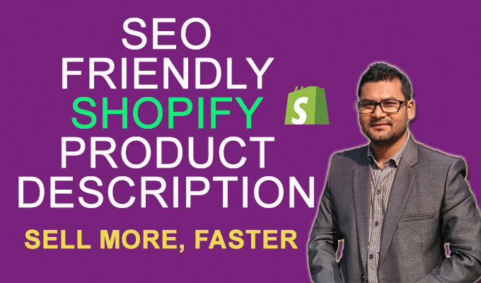 I will write 50 shopify product description,  title and tags and also Basic SEO of products