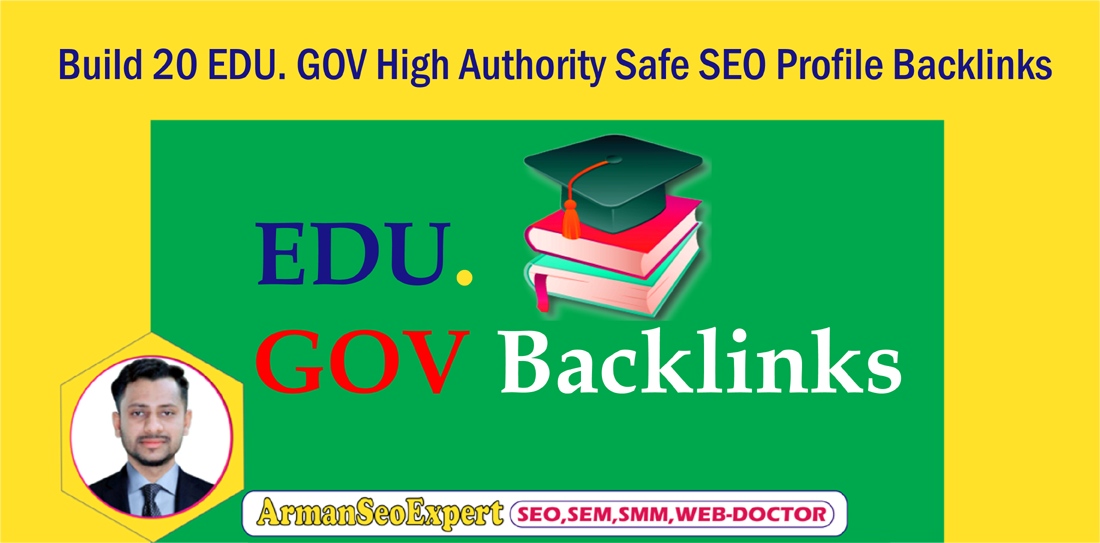 Build 20 EDU. GOV High Authority Safe SEO Profile Backlinks