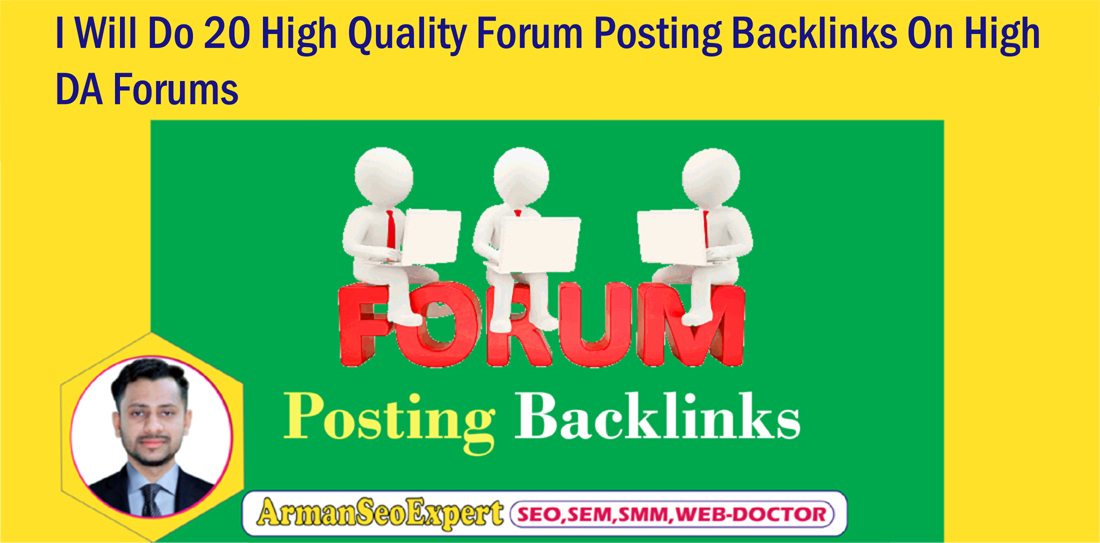 I Will Do 20 High Quality Forum Posting Backlinks On High DA Forums
