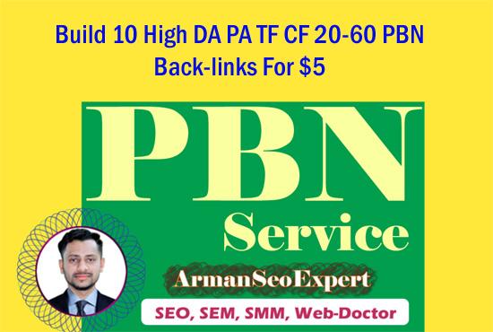 Build 10 High DA PA TF CF 20-60 PBN Back-links