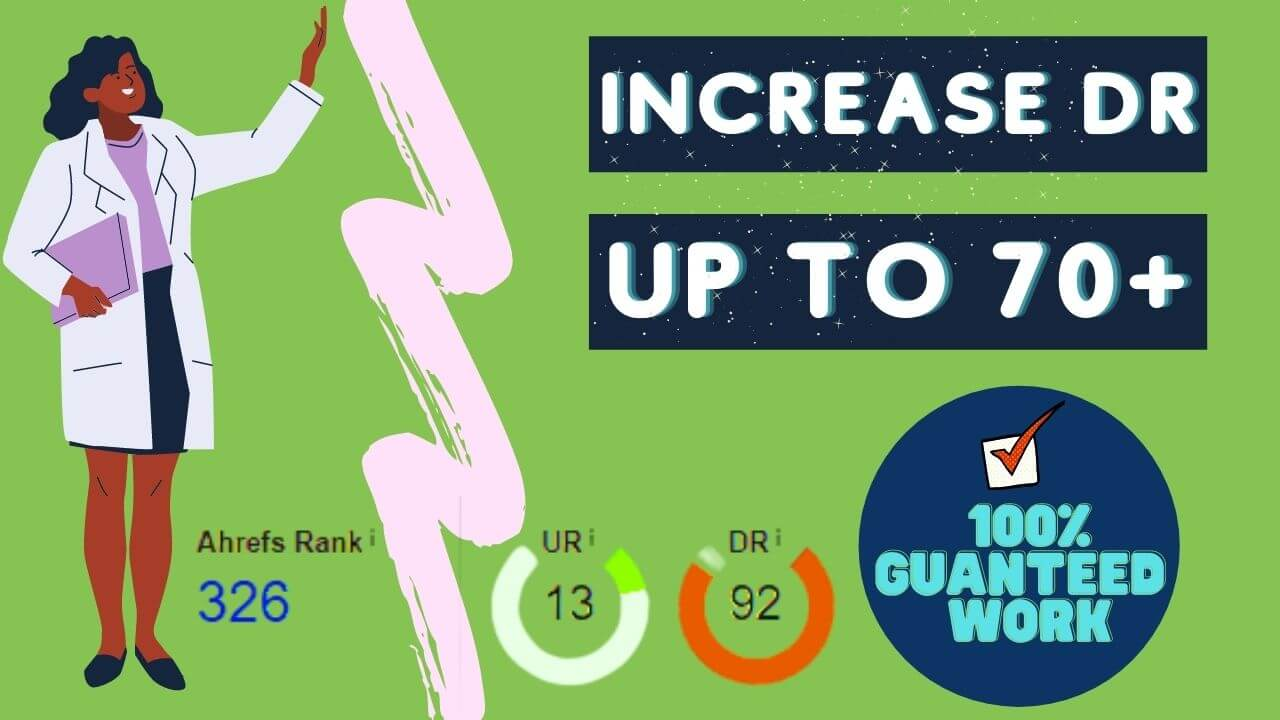 I will increase ahrefs domain rating DR up to 70 plus