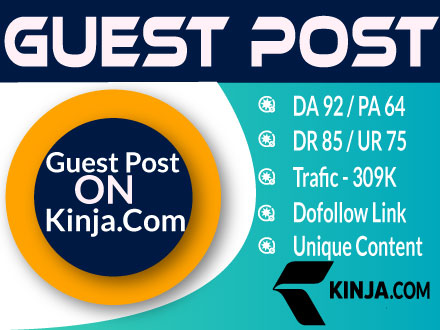 High Authority GuestPost Backlink on Kinja. Com - Kinja DA92 Organic Visitor 309K