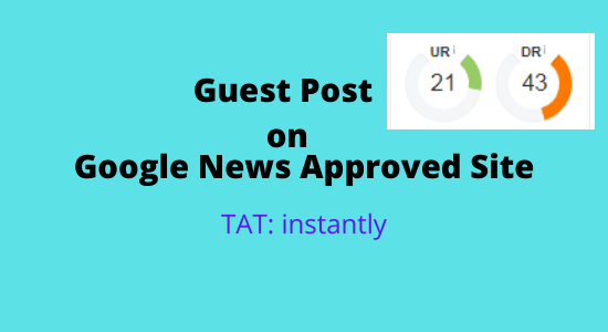 High quality guest post on google News approved site