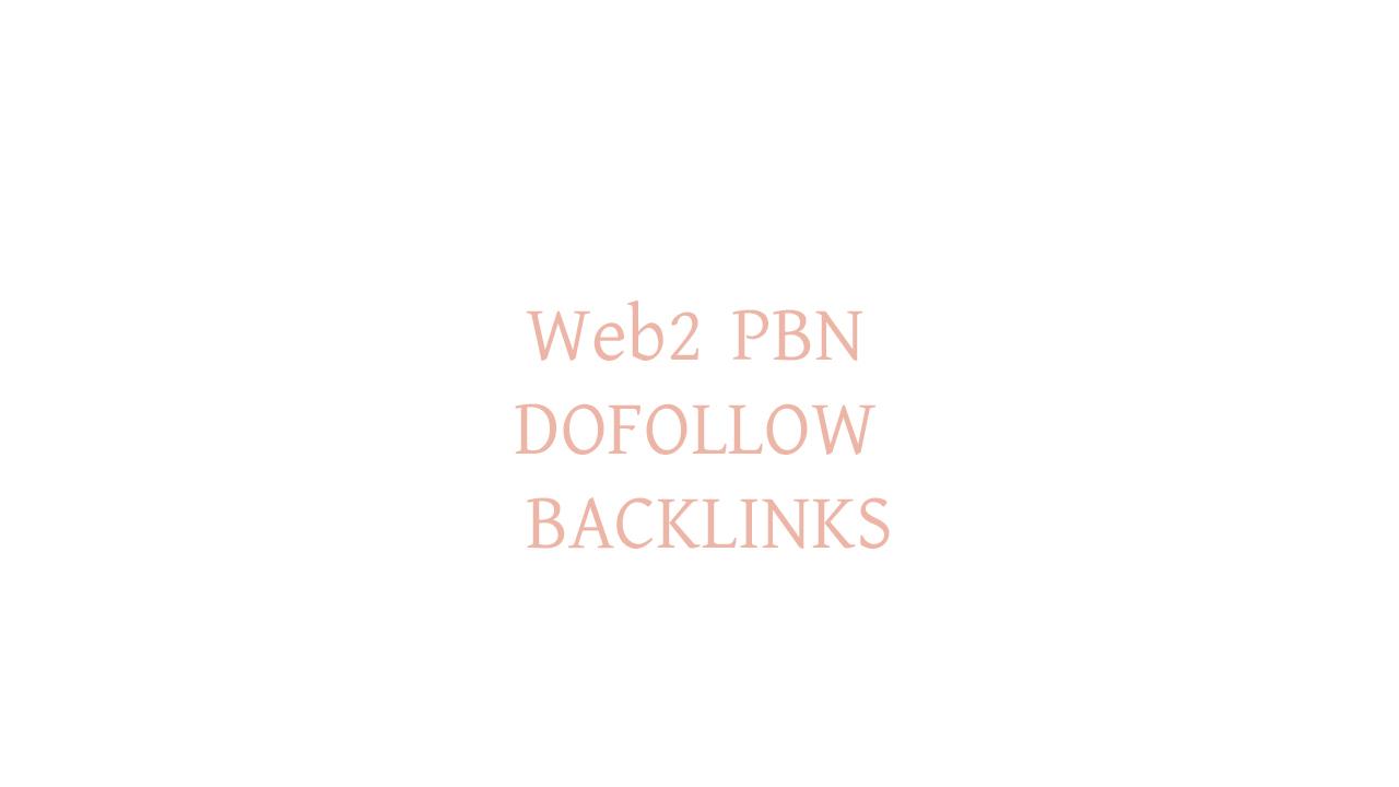 HOMEPAGE Web2 PBN DOFOLLOW BACKLINKS