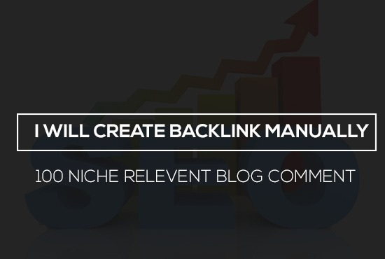 i will provide 100 niche relevant blog comment with high da pa