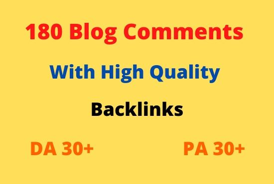 I will make 180 blog comments high quality backlinks in less time
