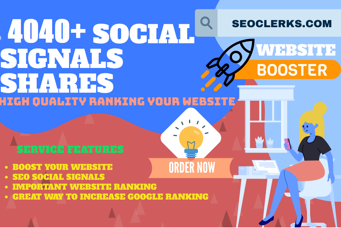TOP 6 PLATFORM SITES FASTREST OFFER 4040+ H-Q SOCIAL SIGNALS SHARE FOR SEO GOOGLE RANKING HELP TO IN