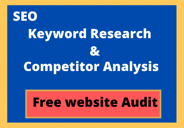 SEO keyword research and competitor analysis within 24 hours