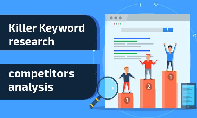 Run in depth profitable keyword research & competitors analysis