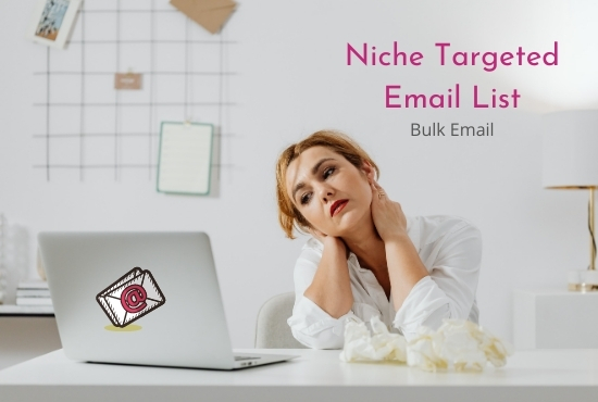 I will generate niche targeted email list for email marketing