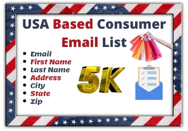 5000 USA Based Consumer Email List for Email Marketing Campaign
