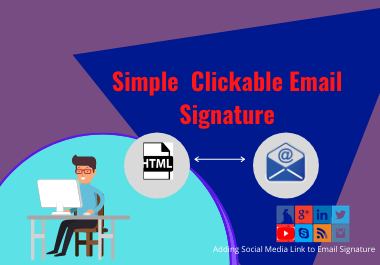 I will provide clickable responsive email signature
