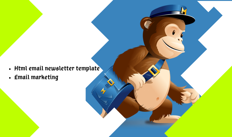 I will develop editable mailchimp HTML email newsletter template or create a new one.