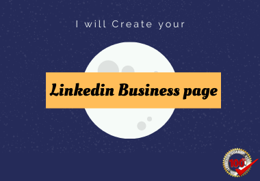 I Will Create & Design Your Linkedin Business Page